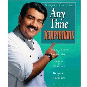SANJEEV KAPOOR'S ANY TIME TEMPTATIONS Cookbook